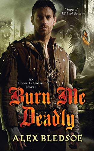 9780765362049: Burn Me Deadly (Eddie LaCrosse)