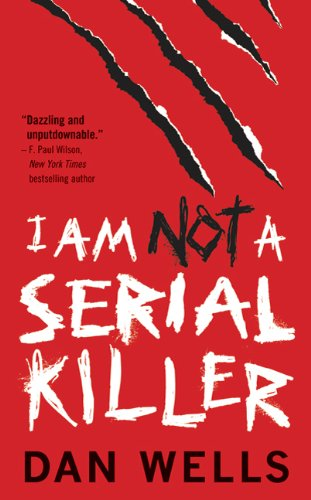 9780765362360: I Am Not A Serial Killer (John Cleaver)