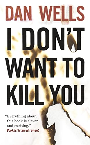 9780765362384: I Don't Want to Kill You (John Cleaver)