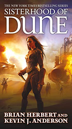 9780765362612: Sisterhood of Dune: Book One of the Schools of Dune Trilogy