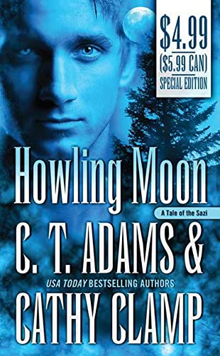 Howling Moon (Tales of the Sazi, Book: C. T. Adams,