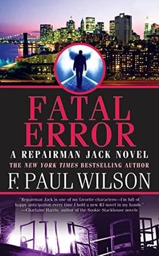 9780765362803: Fatal Error: A Repairman Jack Novel