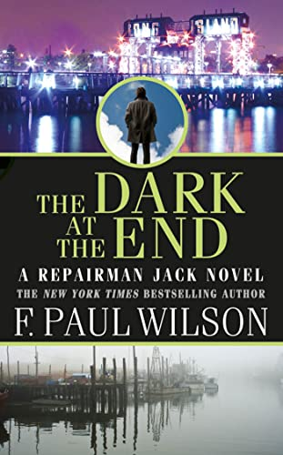9780765362810: The Dark at the End (Repairman Jack Novels)