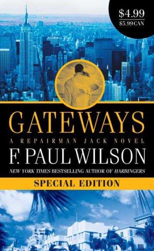 9780765363084: Gateways (Repairman Jack)