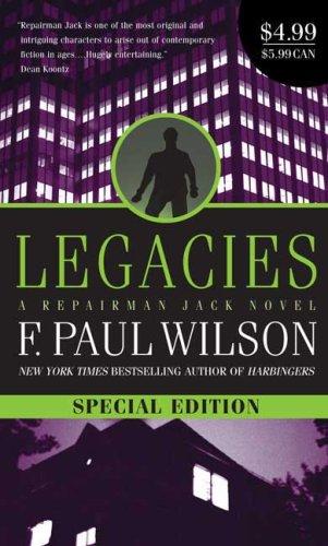9780765363091: Legacies: A Repairman Jack Novel