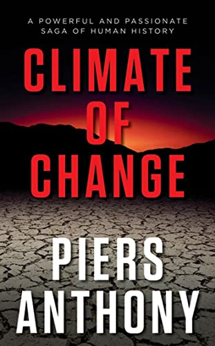 Climate of Change: A Powerful and Passionate Saga of Human History (Geodyssey)