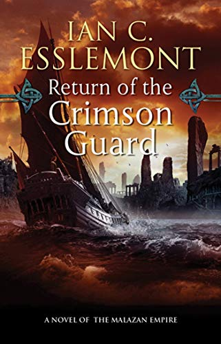 9780765363480: Return of the Crimson Guard: A Novel of the Malazan Empire (Novels of the Malazan Empire)