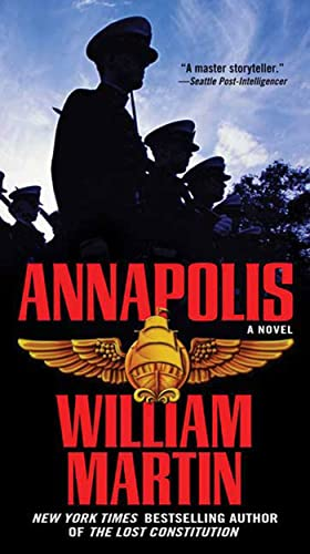 9780765363602: Annapolis: A Novel