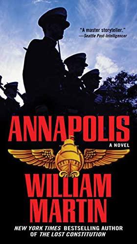9780765363602: Annapolis: A Novel