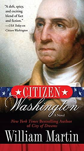 9780765363619: Citizen Washington: A Novel