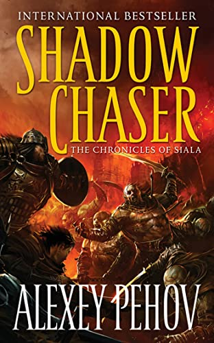 9780765363688: Shadow Chaser: Book Two of The Chronicles of Siala