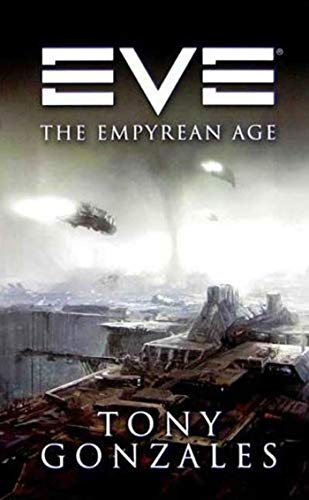 Eve: The Empyrean Age (Paperback)
