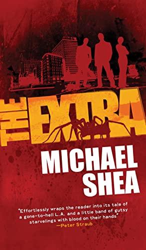 9780765363947: The Extra: A novel (The Extra Trilogy)