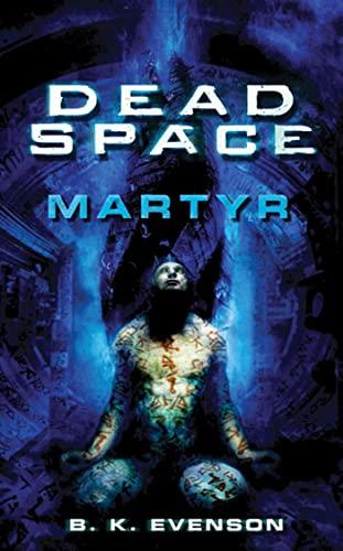 9780765364302: Martyr (Dead Space)