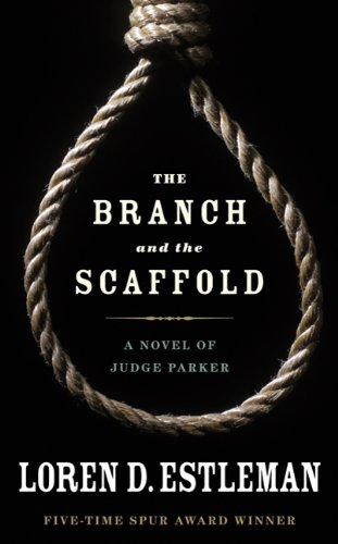 9780765364371: The Branch and the Scaffold (Judge Parker)