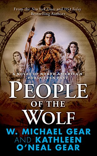 People of the Wolf (North America's Forgotten Past) (076536445X) by Kathleen O'Neal Gear; W. Michael Gear