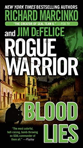 9780765364548: Rogue Warrior: Blood Lies
