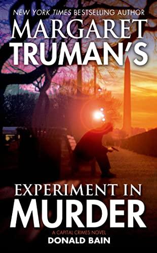 9780765365002: Margaret Truman's Experiment in Murder: A Capital Crimes Novel