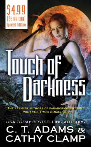 Touch of Darkness (0765365111) by Adams, C. T.; Clamp, Cathy