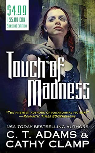 Touch of Madness (The Thrall, Book 2) (076536512X) by Adams, C. T.; Clamp, Cathy