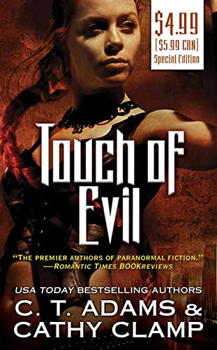 Touch of Evil (The Thrall, Book 1) (0765365138) by Adams, C. T.; Clamp, Cathy