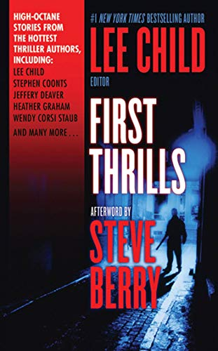 9780765365354: First Thrills: High-octane Stories from the Hottest Thriller Authors