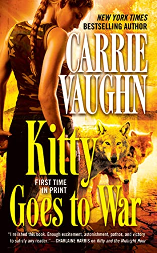 Kitty Goes to War (Kitty Norville) (0765365618) by Vaughn, Carrie