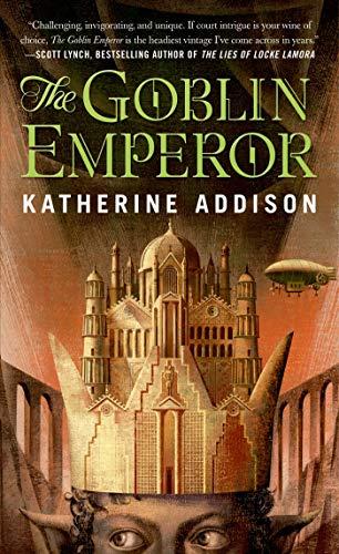 9780765365682: The Goblin Emperor