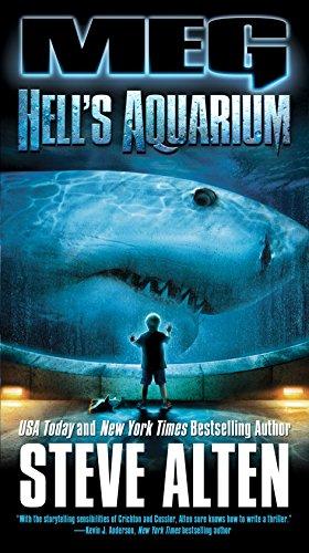 Meg: Hell's Aquarium: Steve Alten