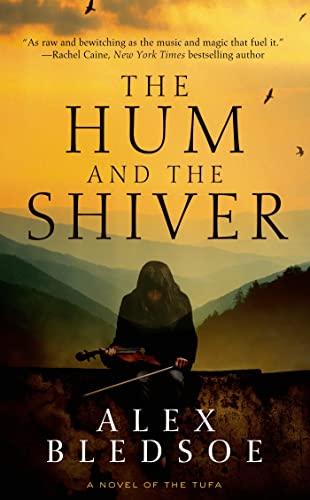 9780765365903: The Hum and the Shiver: A Novel of the Tufa (Tufa Novels)