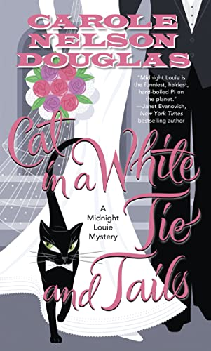 9780765365934: Cat in a White Tie and Tails: A Midnight Louie Mystery (Midnight Louie Mysteries)