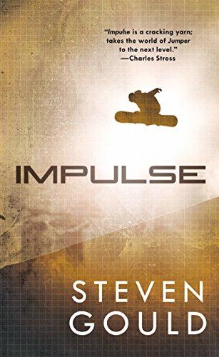 9780765366023: Impulse: A Jumper Novel