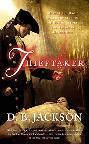 9780765366061: Thieftaker (The Thieftaker Chronicles)