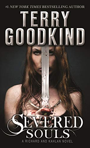 9780765366214: Severed Souls: A Richard and Kahlan Novel