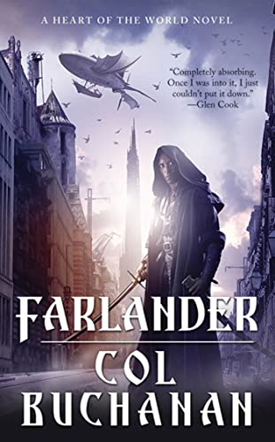 9780765366603: Farlander: A Heart of the World Novel