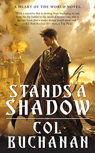 9780765366610: Stands a Shadow (Heart of the World)
