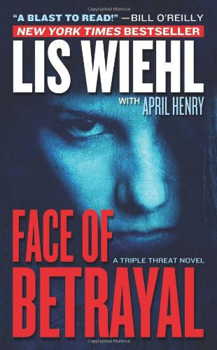 9780765366665: Face of Betrayal (Triple Threat Series #1)