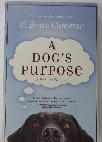 9780765366764: A Dog's Purpose