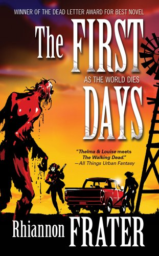 9780765366825: The First Days (As the World Dies, Book One)