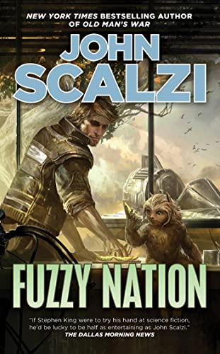9780765367037: Fuzzy Nation
