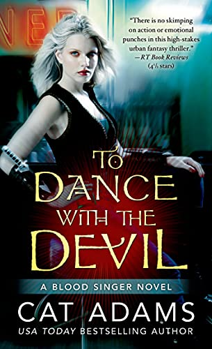 9780765367174: To Dance with the Devil (Blood Singer)