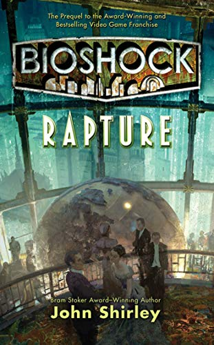 9780765367358: BioShock: Rapture
