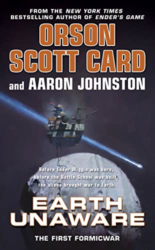 Earth Unaware (The First Formic War): Card, Orson Scott,