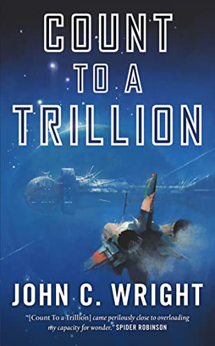 9780765367457: Count to a Trillion: Book One of the Eschaton Sequence
