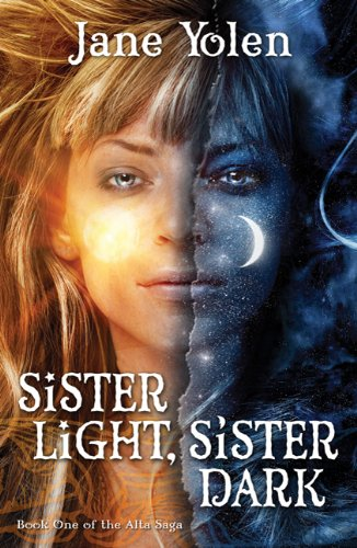 9780765367563: Sister Light, Sister Dark (Great Alta Saga)