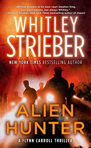 9780765368485: Alien Hunter: A Flynn Carroll Thriller