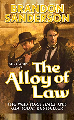 9780765368546: The Alloy Of Law (Mistborn)
