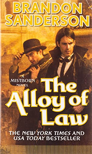 9780765368546: The Alloy of Law: A Mistborn Novel