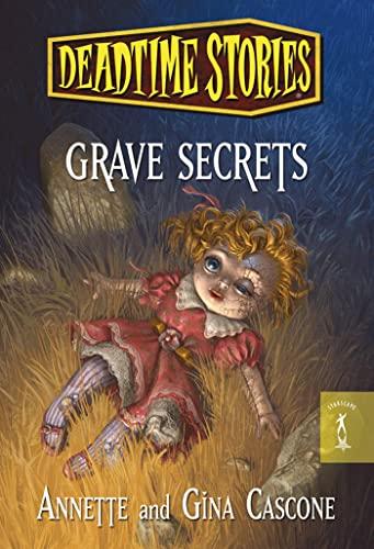 9780765369703: Grave Secrets (Deadtime Stories)