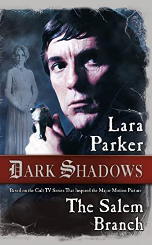 9780765370020: Dark Shadows: The Salem Branch